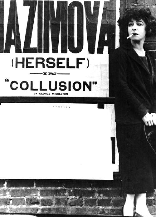 Alla Nazimova standing next to poster for Broadway play Collusion 1923. Via allanazimova
